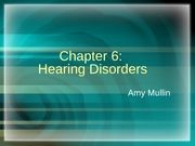 Chapter 6-Hearing Disorders