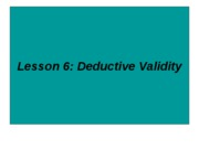 Lesson_6_Deductive_Validity