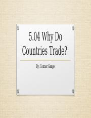 5.04 why countries trade.pptx