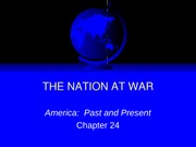 CH24 The Nation at War