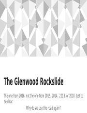 The Glenwood Rockslide
