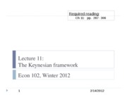 Econ+102+lecture+11%2C+2-14-12+-+The+Keynesian+framework copy