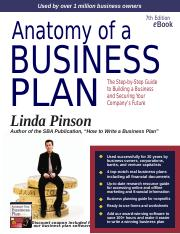 BUSINESS PLAN Anatomy of a Business Plan The Step-by-Step Guide