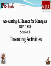 BUAD 658 Session (3) Three PP Presentation Final 2015 - Financing Activities