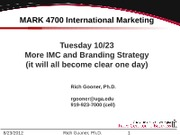 MARK 4700 %28More%29 IMC and Branding Matrices %26 Hierarchies v12-1021