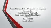 Roles of State or Federal Administrative Agencies Presentation