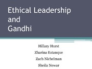 LEAD 101 - Introduction to Leadership - Ethical Leadership Gandhi Powerpoint
