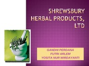 Shrewsbury Herbal Products, Ltd