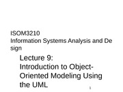 ISOM3210+Lecture+9+-+Introduction+to+Object-Oriented+Modeling+Using+the+UML_student