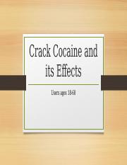 Crack Cocaine and its Effects PP HLTH 252