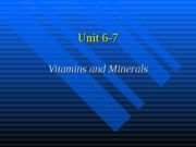 Dental Nutrition Units 6-7