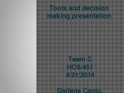 DECISION MAKING POWERPOINT ASSIGNMENT - TEAM C