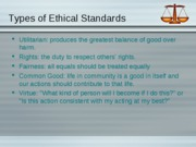 TYPES OF ETHICAL STANDARDS