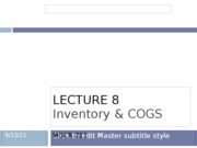 Lecture 8 Inventory and COGS