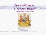 Sex and Gender in Ancient History Sp14.ppt