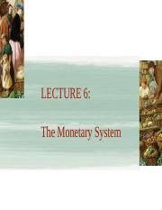 Lecture 6 The monetary system FMT14 SP2016