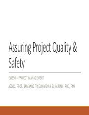 Assuring Project Quality & Safety