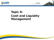 Topic 8_Management of Cash and Marketable Securities
