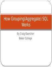 How Grouping(Aggregate) SQL Works