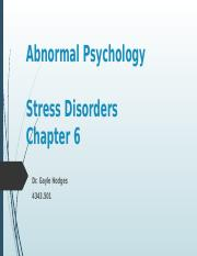 Chapter 6 Abnormal Psychology - Stress Disorders