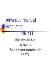 Advanced Financial Accounting - FIN611 Power Point Slides Lecture 16.ppt