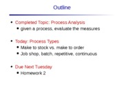 Lecture 5 Process Selection 1