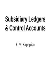 AFE3581_AFE3581_Lesson_7_Sudsidiary_ledger_and_control_acc.pptx