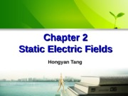 Chapter 2 -Static Electric Fields
