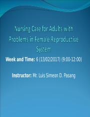week 6 Nursing Care for Adults with Problems in Female Reproductive System.ppt