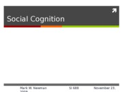 si688f09-Week10-SocialCognition