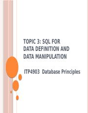 Topic 3 - SQL for Data Definition and Data Manipulation v12 (1)