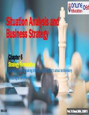 MBA106 Chapter 6- Strategy Formulation- Situation Analysis and Business Strategy .pdf