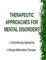 Lecture 8-THERAPEUTIC APPROACHES FOR MENTAL DISORDERS