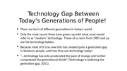Technology Gap Between Today's Generations of People!