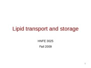 19 Lipids - Storage and Transport