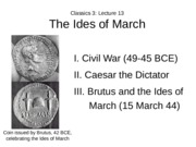 Lecture 13 The Ides of March
