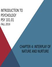 PSY101.01_Chapter4_Interplay of Nature and Nurture