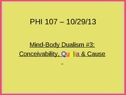 PHI107.Lect.10.29.13-Dualism#3 _