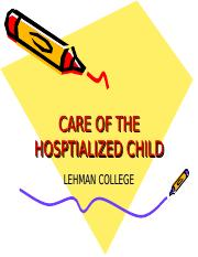 CARE OF THE HOSPTIALIZED CHILD