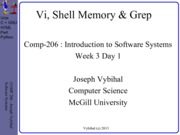 COMP 206 Lecture Week 3 Day 1 - Vi + Shell