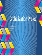 Globalization Project - 3.21.14 .pptx