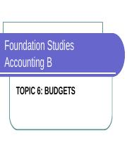 TOPIC 6 BUDGETS.ppt
