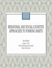 BehavioralSocialCognitiveApproachestoFormingHabits.ppt