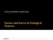 Derek Belton GLG 101 Factors and Forces of Geological Features