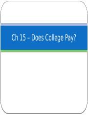 Ch15 – Does College Pay