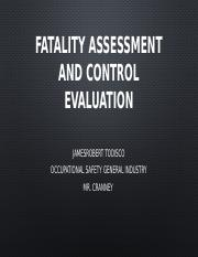 FATALITYSSESSMENT AND CONTROL EVALUATION.pptx