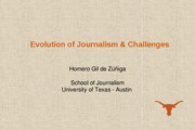 J321 C Class Presentation 8_Evolution of Journalism & Challenges for the Future