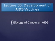 Lecture 30 - AIDS Vaccine
