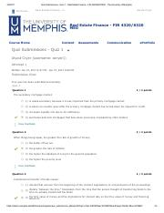 Quiz Submissions - Quiz 1 - Real Estate Finance - FIR 4320_6320 M50 - The University of Memphis.pdf