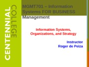 Class 3 - Information Systems, Organizations, and Strategy f13